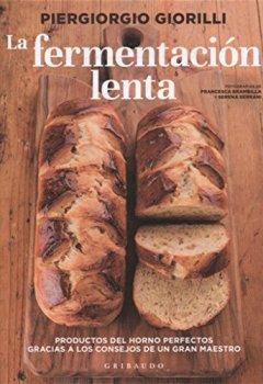 Portada del libro deLa fermentación lenta