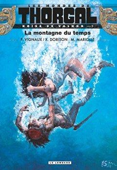 Livres Couvertures de Les mondes de Thorgal : Kriss de Valnor, Tome 7 : La montagne du temps