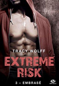 Livres Couvertures de Embrasé: Extreme Risk, T3