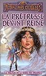 Les Royaumes Oubliés - La trilogie de la Terre des Druides, tome 3 : La prêtresse devint reine