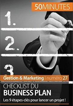 Livres Couvertures de Checklist du business plan: Les 9 étapes-clés pour lancer un projet ! (Gestion & Marketing t. 27)
