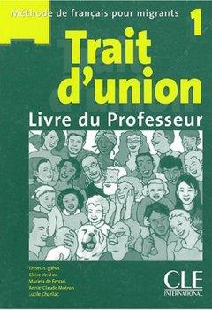 Trait d'union 1 : Livre du professeur de Indie Author