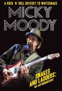 Livres Couvertures de Micky Moody: Snakes and Ladders: My Autobiography