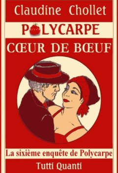 Livres Couvertures de COEUR DE BOEUF (Les aventures de Polycarpe t. 6)