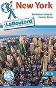 Guide du Routard New York 2018: Manatthan, Brooklyn, Queens, Bronx