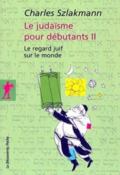 Livres Couvertures de Le judaïsme pour débutants II (2)