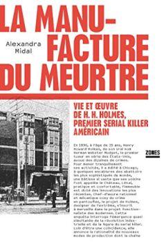 Livres Couvertures de La manufacture du meurtre