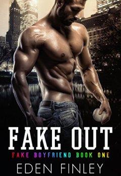 Livres Couvertures de Fake Out (Fake Boyfriend Book 1) (English Edition)
