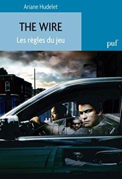 Livres Couvertures de The Wire. Les règles du jeu