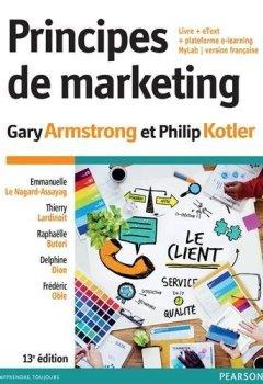 Livres Couvertures de Principes de marketing 13e édition : Livre + eText + plateforme e-learning MyLab version Française
