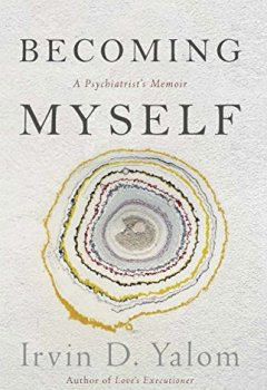Livres Couvertures de Becoming Myself: A Psychiatrist's Memoir (English Edition)