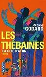 Les Thébaines - Intégrale, tome 5 : La Cité d'Aton