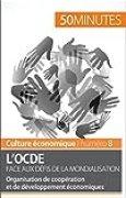 L'OCDE face aux défis de la mondialisation: Organisation de coopération et de développement économiques (Culture économique t. 8)