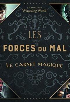 Livres Couvertures de J.K. Rowling's Wizarding World - Les forces du Mal:le carnet magique