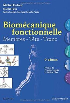 Livres Couvertures de Biomécanique fonctionnelle: Membres - Tête - Tronc