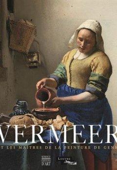 Livres Couvertures de Vermeer et les maîtres de la peinture de genre
