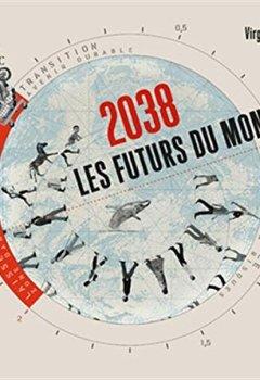 Livres Couvertures de 2038 Les futurs du monde