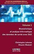 Biostatistique et analyse informatique des données de santé avec SAS