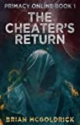 The Cheater's Return (Primacy Online Book 1) (English Edition)