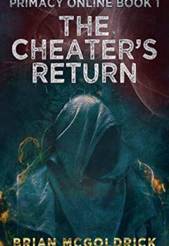 Livres Couvertures de The Cheater's Return (Primacy Online Book 1) (English Edition)