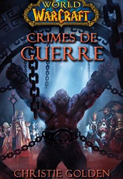Livres Couvertures de World of Warcraft : Crimes de guerre