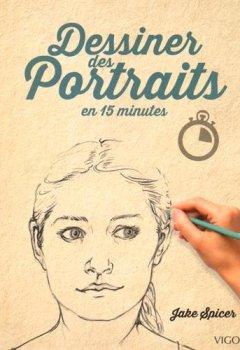 Livres Couvertures de Dessiner des Portraits en 15 minutes