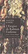 L'empire de Kalman l'infirme