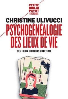 Livres Couvertures de Psychogénéalogie des lieux de vie : Ces lieux qui nous habitent
