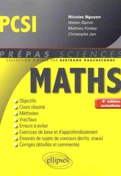 Livres Couvertures de Mathématiques PCSI - 4e édition actualisée