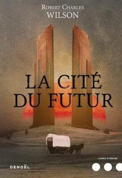 Livres Couvertures de La Cité du futur