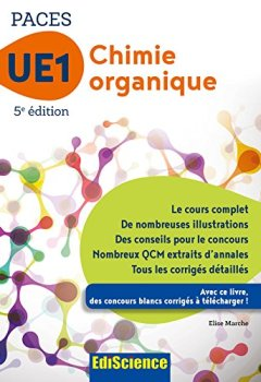 Livres Couvertures de Chimie organique - UE1 PACES - 5e ed. : Manuel, cours + QCM corrigés (1 - UE1)