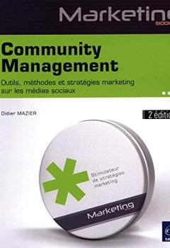 Livres Couvertures de Community Management (2e édition) - Outils, méthodes et stratégies marketing sur les médias sociaux