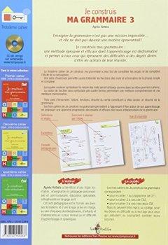 Livres Couvertures de Je construis ma grammaire : Troisième cahier : pour les dyslexiques, les débutants de tout âge, les élèves en difficulté