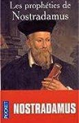 Prophéties : Nostradamus