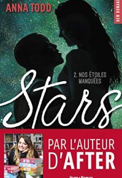Livres Couvertures de Stars Nos étoiles manquées - tome 2