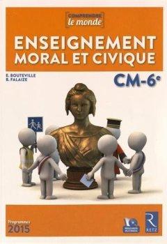 Livres Couvertures de Enseignement moral et civique CM-6ème (+ CD-Rom)