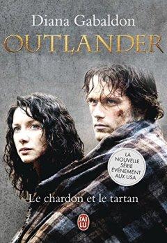 Livres Couvertures de Outlander (Tome 1) - Le chardon et le tartan
