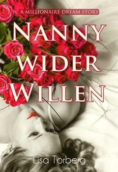 Buchdeckel von Nanny wider Willen: A Millionaire Dream Story