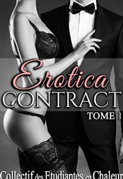 Livres Couvertures de Erotica Contract (Tome 1): (Trilogie Érotique, Soumission, Initiation, Interdit)