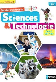 Livres Couvertures de Mes 60 missions en Sciences et Technologie CM1 et CM2