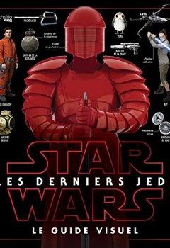 Livres Couvertures de Star Wars Les derniers Jedi : le guide visuel