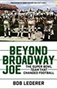Beyond Broadway Joe: The Super Bowl TEAM That Changed Football (English Edition)