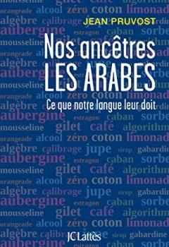 Livres Couvertures de Nos ancêtres les Arabes