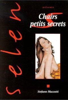 Livres Couvertures de Selen, tome 19 : chairs petits secrets