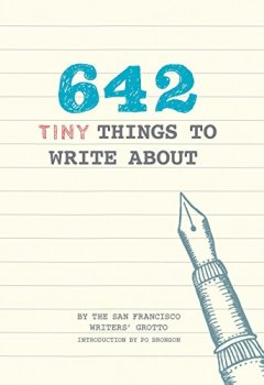 Livres Couvertures de 642 Tiny Things to Write About