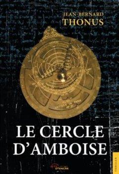 Livres Couvertures de Le Cercle d'Amboise
