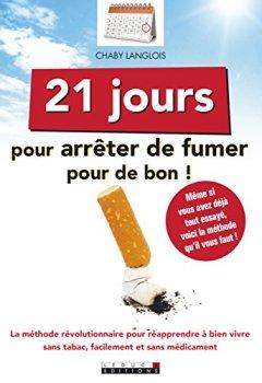 Livres Couvertures de 21 jours pour arrêter de fumer pour de bon.