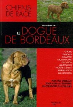 Livres Couvertures de Le dogue de Bordeaux