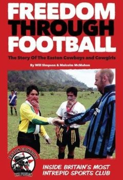 Livres Couvertures de Freedom Through Football: The Story of the Easton Cowboys and Cowgirls