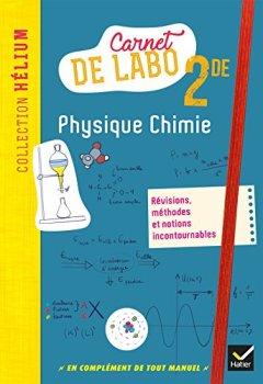 Livres Couvertures de Hélium - Physique-chimie 2de Éd. 2018 - Carnet de labo